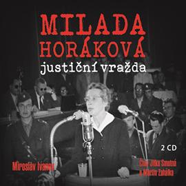 Obal audioknihy Milada Horáková justiční vražda